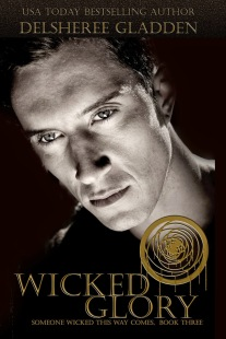 Wicked Glory, book 3 of Someone Wicked Series