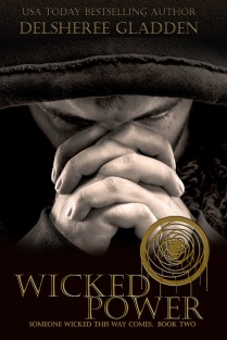 Wicked Power, book 2 of Someone Wicked Series