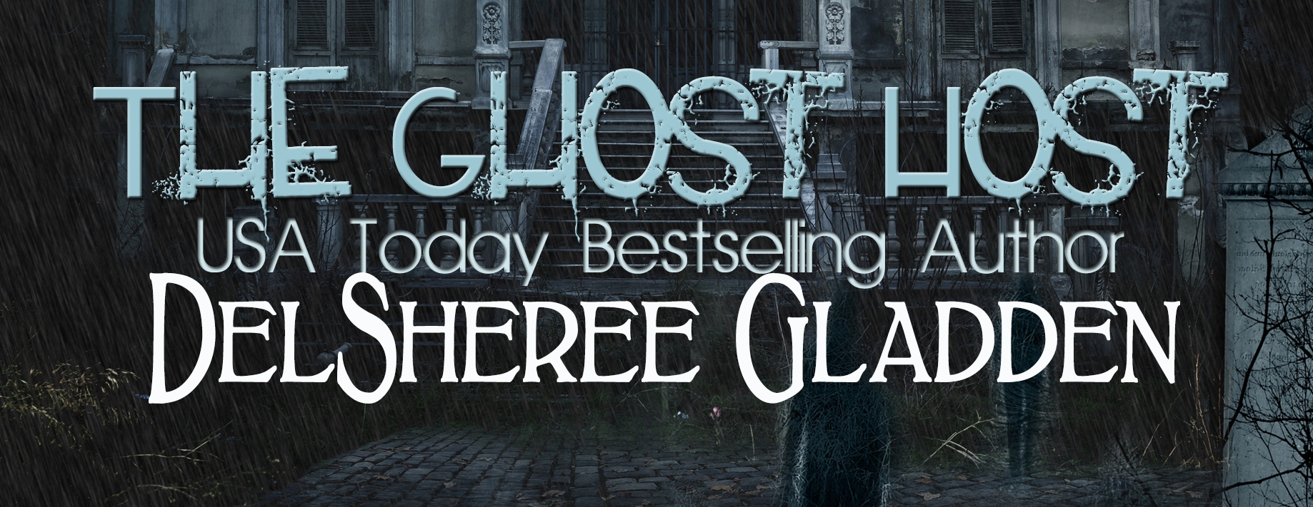 ghost host – Author DelSheree Gladden