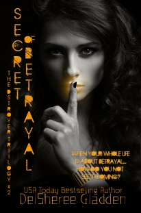 Secret of Betrayal, book 2 of The Destroyer Trilogy