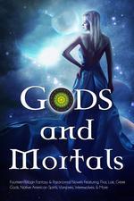 Gods and Mortals Box Set featuring 14 FREE paranormal and urban fantasy novels