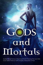 Gods and Mortals Box Set featuring 14 FREE paranormal and urban fantasy novels