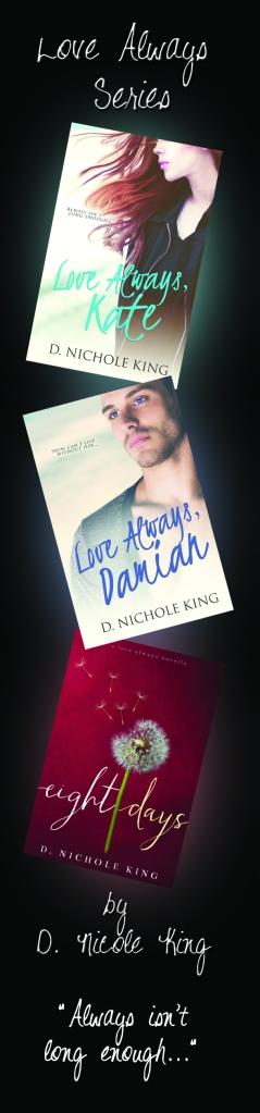 Love Always Series by D. Nicole King