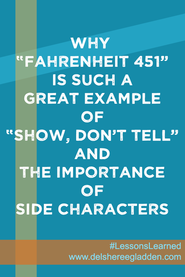 Fahrenheit 451 Lessons Learned